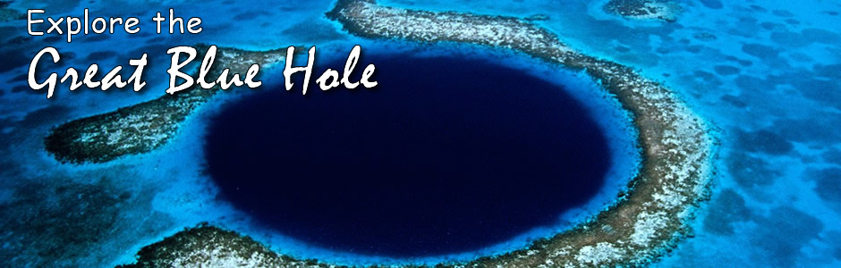 Experience the Belize Blue Hole